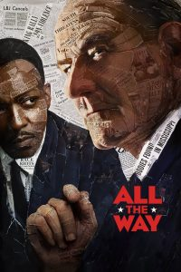 All The Way [HD] (2016)