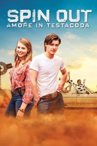 Spin Out – Amore in testacoda (2016)