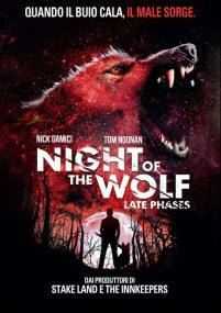 Night Of The Wolf – Late Phases