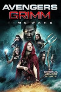 Avengers Grimm: Time Wars [HD] (2018)