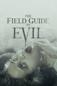 The Field Guide to Evil [HD] (2018)