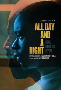 All Day and A Night [HD] (2020)