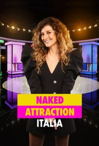 Naked Attraction Italia [HD]
