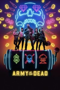 Army of the Dead [HD] (2021)