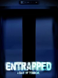 Entrapped: A Day of Terror [HD] (2019)