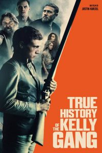 The Kelly Gang – True History of the Kelly Gang [HD] (2019)