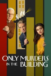 Only Murders in the Building [HD]