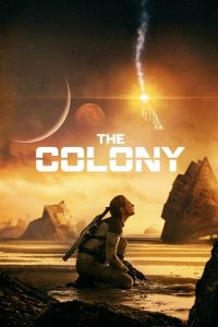 Tides – The Colony [HD] (2021)