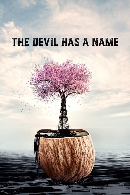 The Devil Has a Name [HD] (2019)